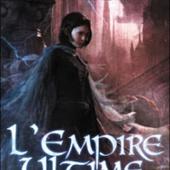 Ageha's Wonderland: Fils-des-Brumes, tome 1 : L'Empire ultime